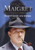 Comprar MAIGRET: MAIGRET TIENDE UNA TRAMPA