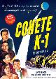 COHETE K-1 (ROCKETSHIP X M): EDICION LIMITADA (VERSION ORIGINAL)