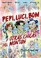 PEPI, LUCI, BOM Y OTRAS CHICAS DEL MONTON (DVD)