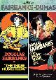 DOUGLAS FAIRBANKS-DUMAS: BANDA CLASSICS (LOS TRES MOSQUETEROS + T