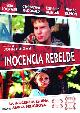 INOCENCIA REBELDE (DVD)